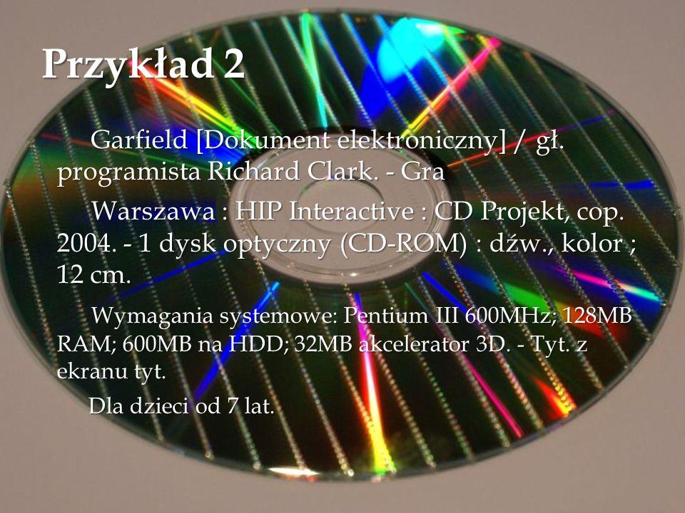 Przykład 2 Garfield [Dokument elektroniczny] / gł. programista Richard Clark. - Gra.